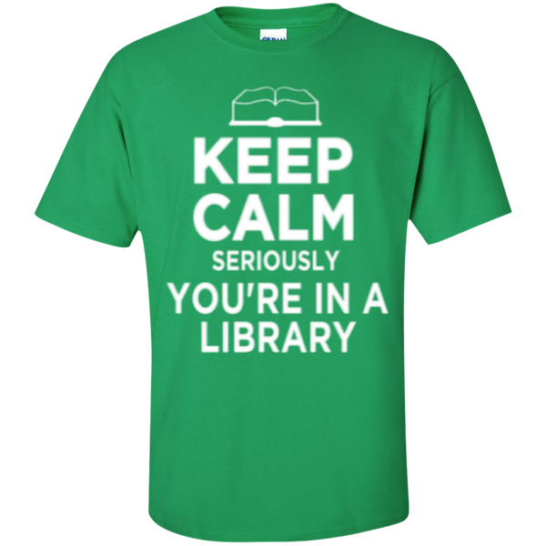 Keep Calm Seriously You're in a Library - TeachersLoungeShop - 4