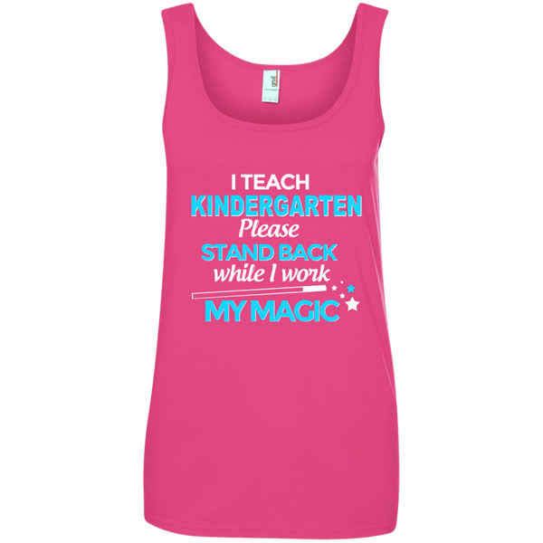 I Teach Kindergarten Please Stand Back While I Work My MagicLadies' 100% Ringspun Cotton Tank Top - TeachersLoungeShop - 2
