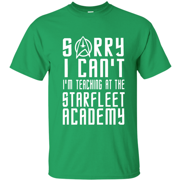 Sorry I Can't I'm Teaching at the Starfleet Academy Cotton T-Shirt - TeachersLoungeShop - 4