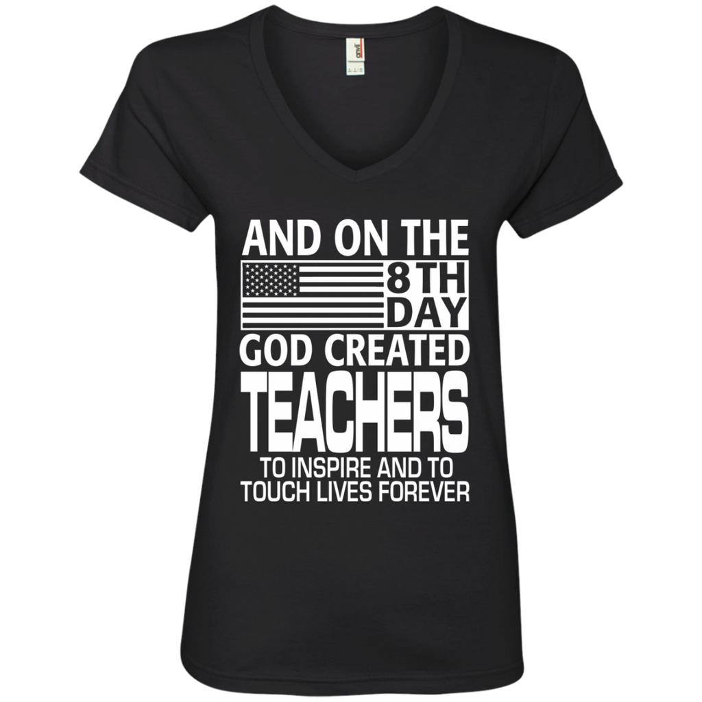 And on the 8th Day God Created Teachers to Inspire and to Touch Lives Forever Ladies' V-Neck Tee - TeachersLoungeShop - 1