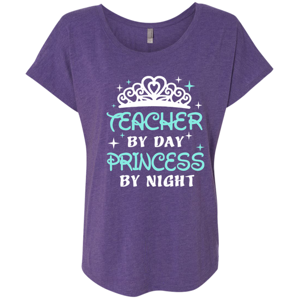 Teacher By Day Princess By Night ver2 Next Level Ladies Triblend Dolman Sleeve - TeachersLoungeShop - 2
