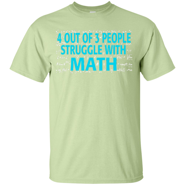 4 out of 3 People Struggle with Math   T-Shirt - TeachersLoungeShop - 4