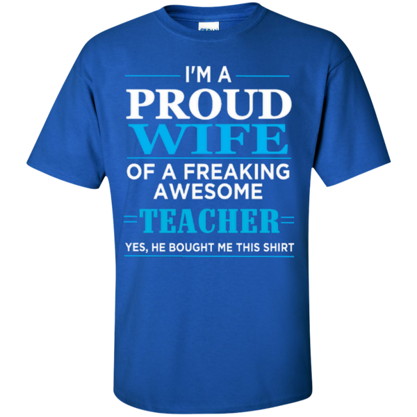 I'm a Proud Wife of a Freaking Awesome Teacher T-shirt Hoodie - TeachersLoungeShop - 3