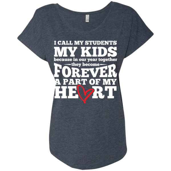 I call my students my kids   Ladies Triblend Dolman Sleeve - TeachersLoungeShop - 6