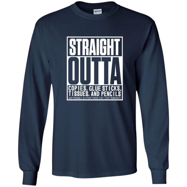 Straight Outta Copies Glue Sticks Tissues and Pencils LS Ultra Cotton Tshirt - TeachersLoungeShop - 10