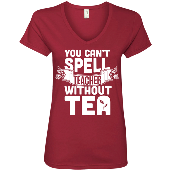 You Can't Spell Teacher without Tea   Ladies  V-Neck Tee - TeachersLoungeShop - 3