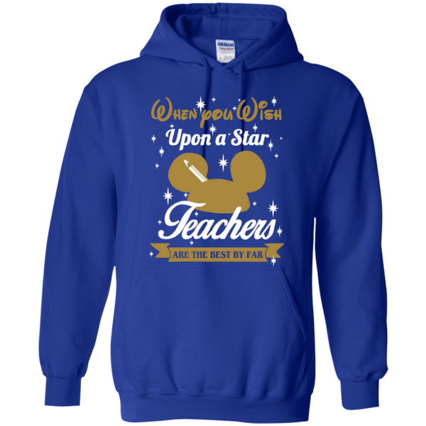 When You Wish Upon a Star Teachers are the Best by Far T-shirt Hoodie - TeachersLoungeShop - 11