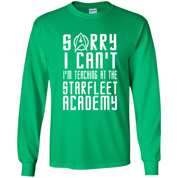 Sorry I Can't I'm Teaching at the Starfleet Academy LS Ultra Cotton Tshirt - TeachersLoungeShop - 4
