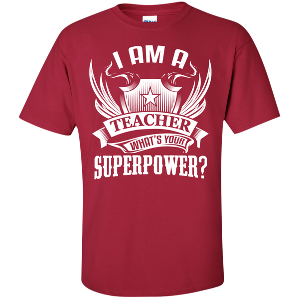 I am a Teacher what's your Superpower  Cotton T-Shirt - TeachersLoungeShop - 9