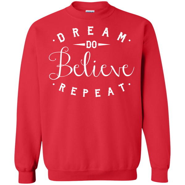 Dream Do Believe Repeat   Crewneck Pullover Sweatshirt  8 oz - TeachersLoungeShop - 4