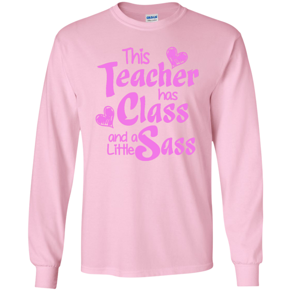This Teacher has Class and a Little Sass LS Ultra Cotton Tshirt - TeachersLoungeShop - 7