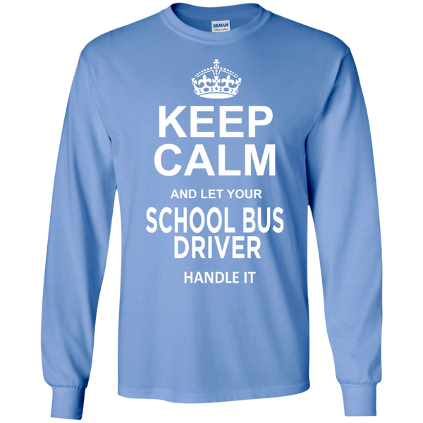 Keep Calm and let your School Bus Driver handle it LS Ultra Cotton Tshirt - TeachersLoungeShop - 6