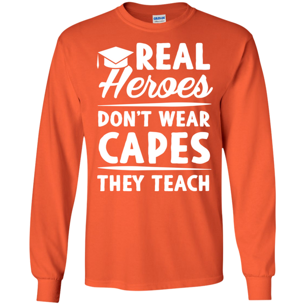 Real Heroes Dont wear capes They Teach  LS Ultra Cotton Tshirt - TeachersLoungeShop - 2