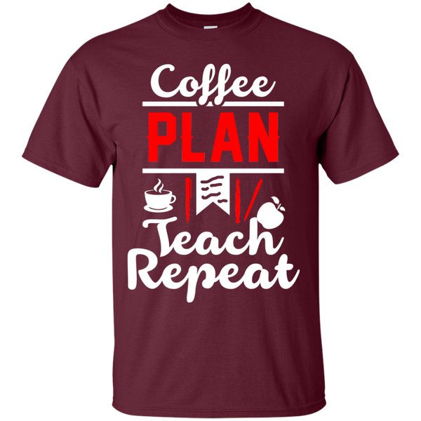 Coffee Plan Teach Repeat  T-Shirt - TeachersLoungeShop - 7