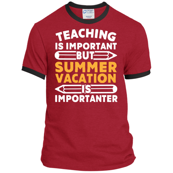Teaching is important but Summer vacation is importanter  Ringer Tee - TeachersLoungeShop - 6