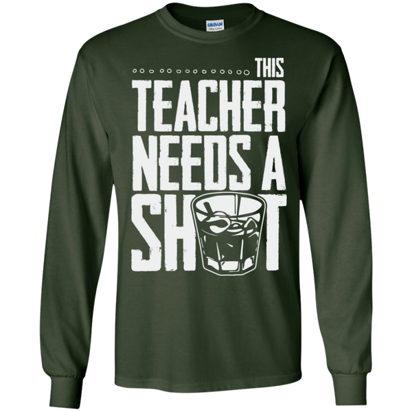 This Teacher needs a Shot  LS Ultra Cotton Tshirt - TeachersLoungeShop - 2