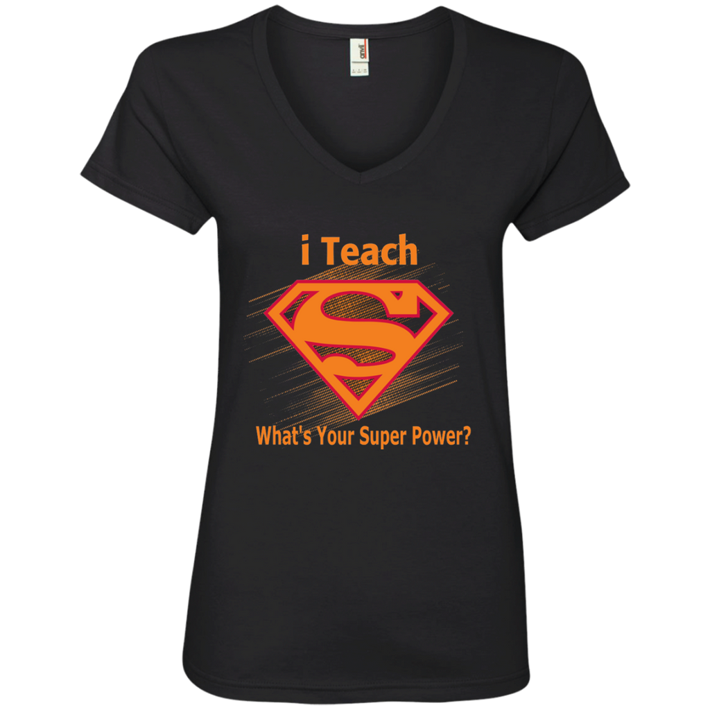 i Teach What's Your Superpower Ladies' V-Neck Tee - TeachersLoungeShop - 1