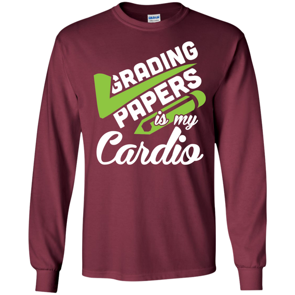 Grading papers is my cardio  LS Ultra Cotton Tshirt - TeachersLoungeShop - 6