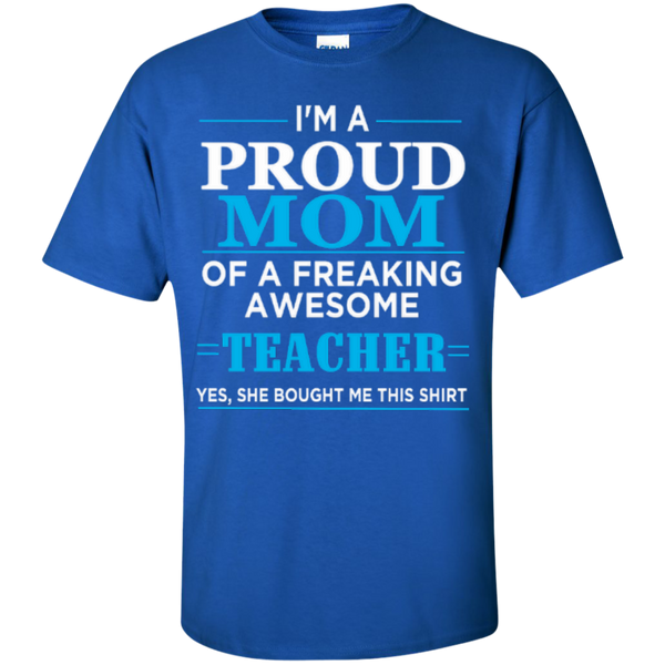 Proud Mom of a freaking awesome Teacher T-shirt Hoodie - TeachersLoungeShop - 4
