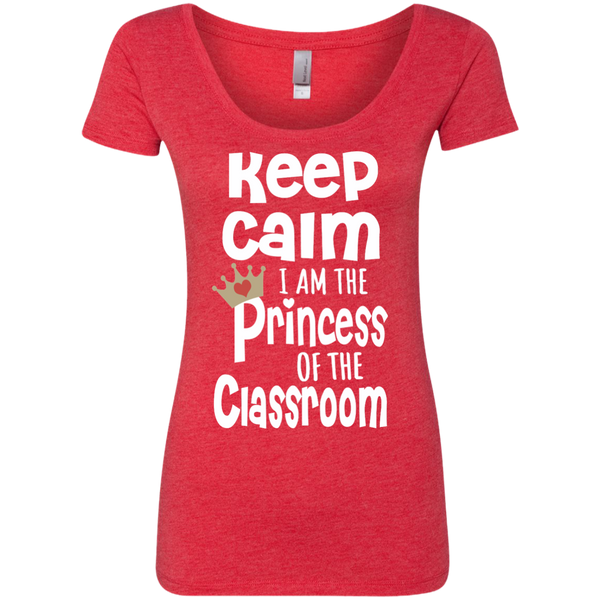 Keep Calm I am the Princess of the Classroom Next Level Ladies Triblend Scoop - TeachersLoungeShop - 5