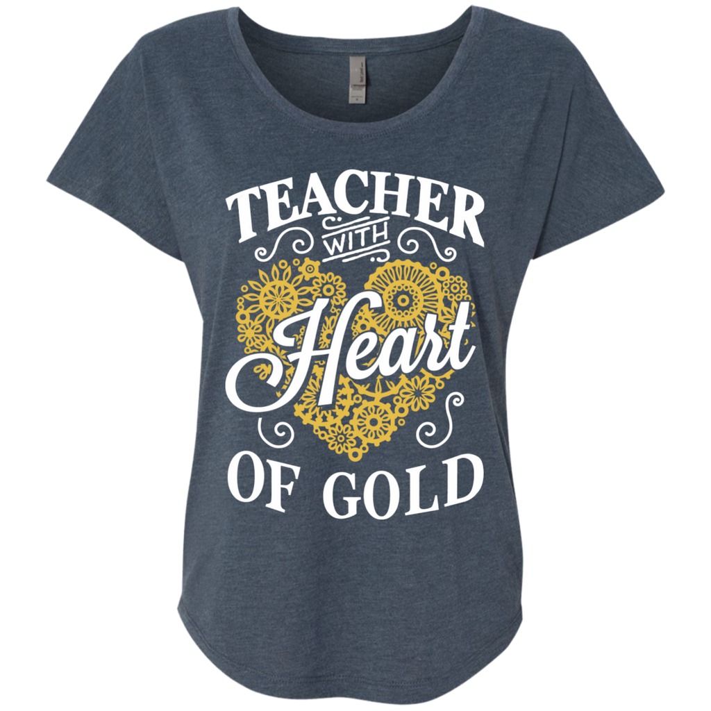 Teacher with Heart of Gold  Level Ladies Triblend Dolman Sleeve - TeachersLoungeShop - 1