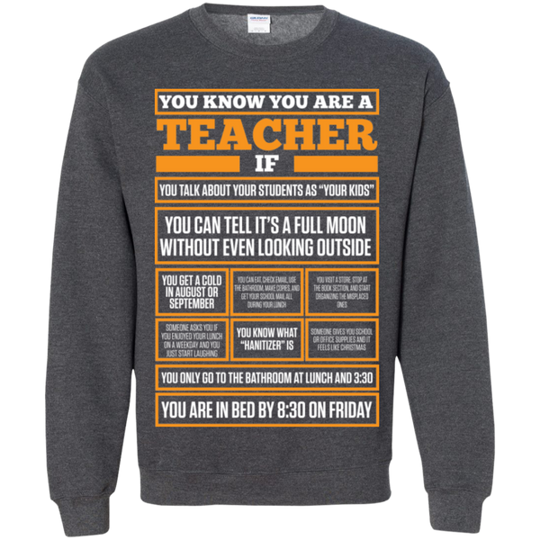 You know You are a Teacher if  Crewneck Pullover Sweatshirt  8 oz - TeachersLoungeShop - 8