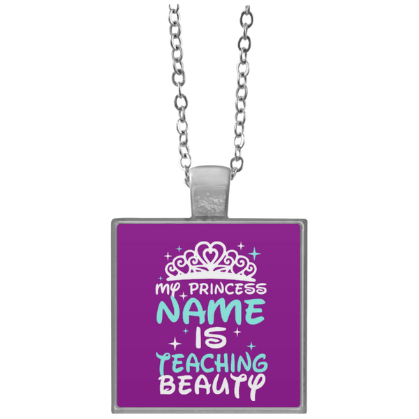 My Princess Name is Teaching Beauty Necklace - TeachersLoungeShop - 4