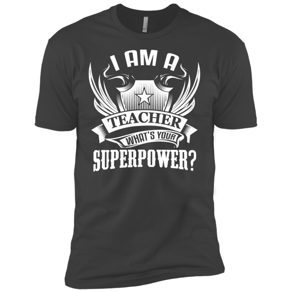 I am a Teacher what's your Superpower Next  Level Premium Short Sleeve Tee - TeachersLoungeShop - 4