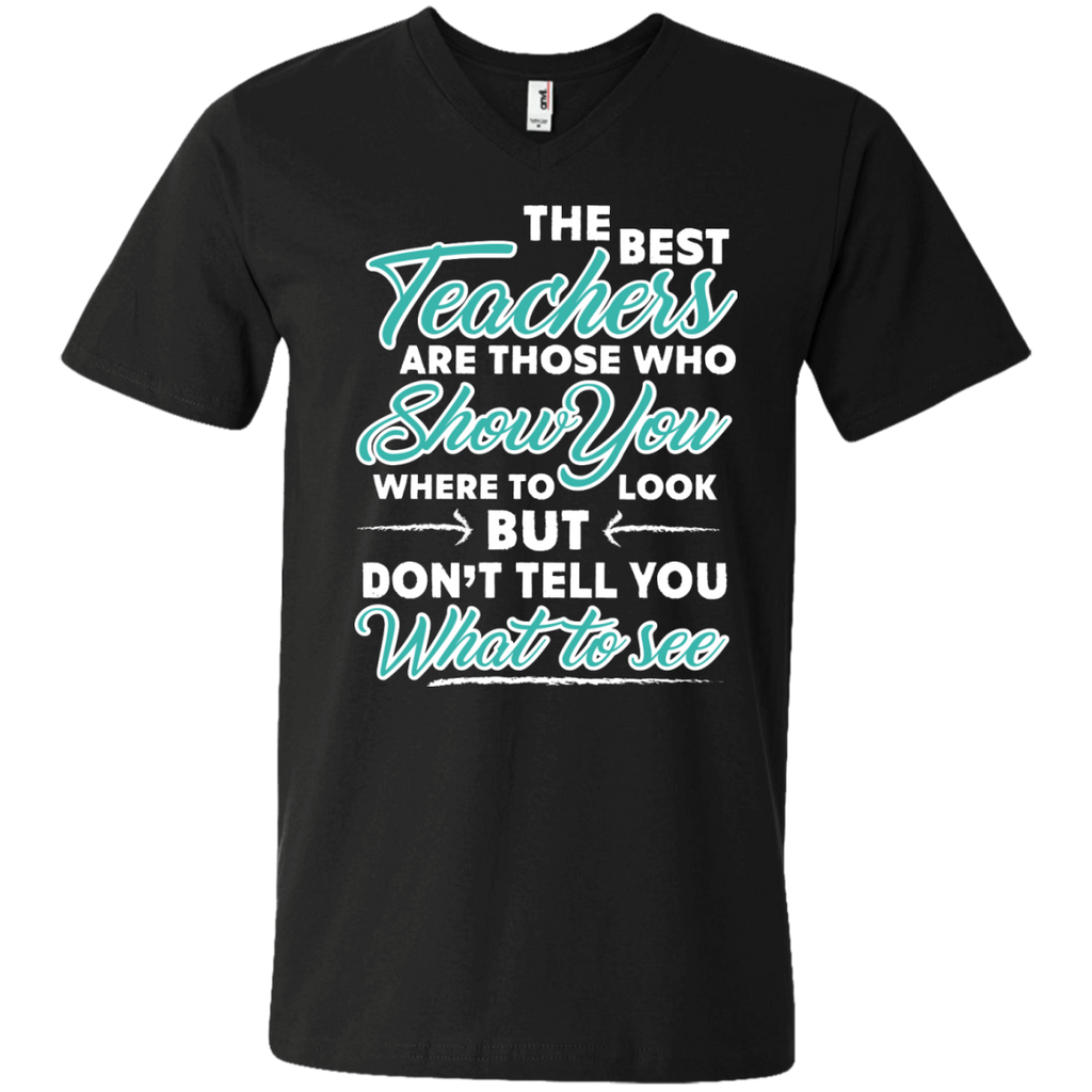 The Best Teachers are those who show you Men's  Printed V-Neck T - TeachersLoungeShop - 1