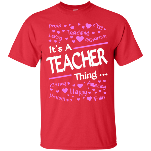 It's a Teacher Thing Cotton T-Shirt - TeachersLoungeShop - 8