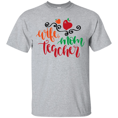 Wife Mom Teacher  T-Shirt