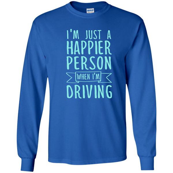 I'm Just a Happier Person When I'm Driving LS Ultra Cotton Tshirt - TeachersLoungeShop - 9