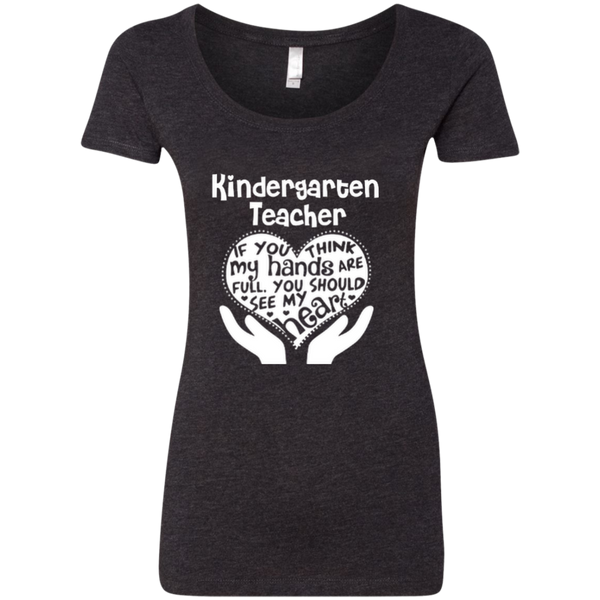Kindergarten Teacher If You Think My Hands Are Full You Should See My Heart Next Level Ladies Triblend Scoop - TeachersLoungeShop - 2