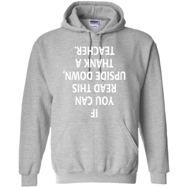 If You Can Read This Upside Down Thank a Teacher T-shirt Hoodie - TeachersLoungeShop - 7