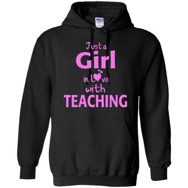 Just a Girl in Love with Teaching T-shirt Hoodie - TeachersLoungeShop - 7
