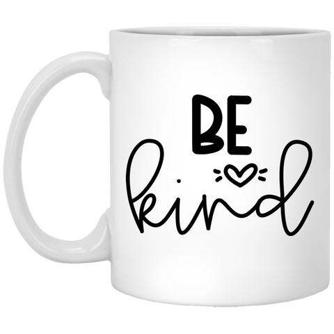 Be Kind  11 oz. White Mug