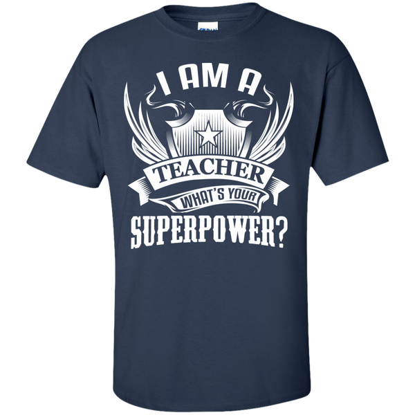 I am a Teacher what's your Superpower  Cotton T-Shirt - TeachersLoungeShop - 6