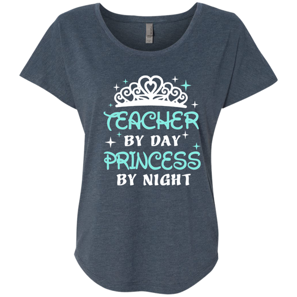 Teacher By Day Princess By Night ver2 Next Level Ladies Triblend Dolman Sleeve - TeachersLoungeShop - 1