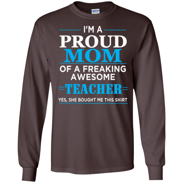 I'm a Proud Mom of a Freaking Awesome Teacher LS Ultra Cotton Tshirt - TeachersLoungeShop - 6