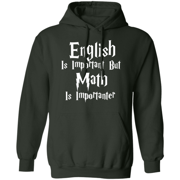 English is important but Math is importanter Pullover Hoodie 8 oz.