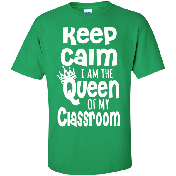 Keep Calm I am the Queen of My Classroom  Cotton T-Shirt - TeachersLoungeShop - 7