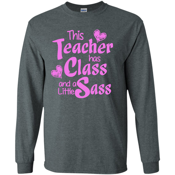 This Teacher has Class and a Little Sass LS Ultra Cotton Tshirt - TeachersLoungeShop - 4