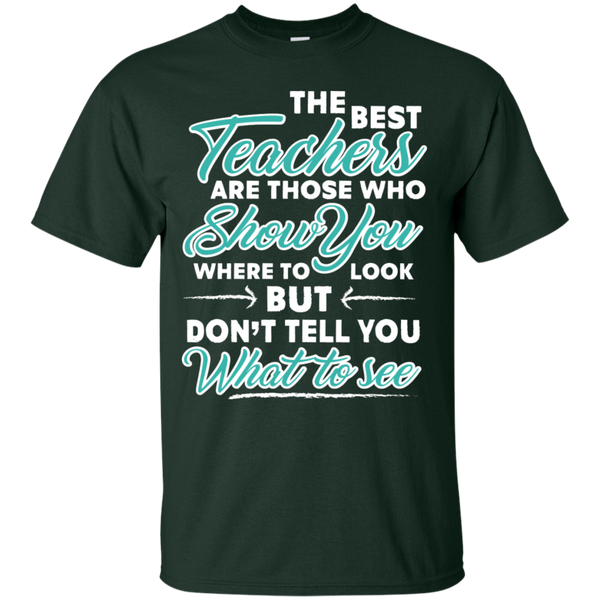 The Best Teachers are those who show you  T-Shirt - TeachersLoungeShop - 10