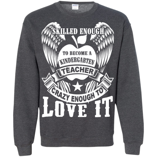 Skilled Enough to become a Kindergarten Teacher Crewneck Pullover Sweatshirt  8 oz - TeachersLoungeShop - 9