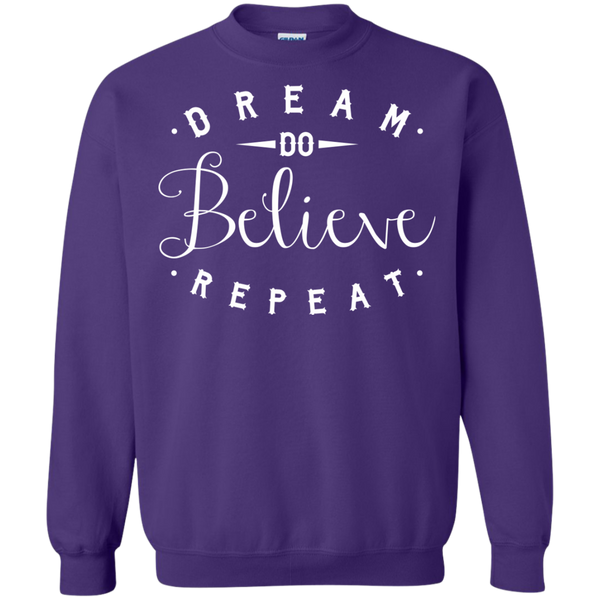 Dream Do Believe Repeat   Crewneck Pullover Sweatshirt  8 oz - TeachersLoungeShop - 7