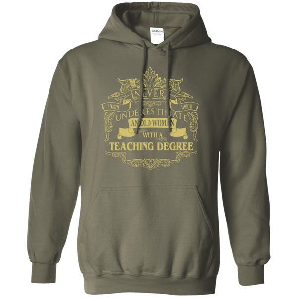 Never Underestimate An Old Woman With A Teaching Degree Pullover Hoodie 8 oz - TeachersLoungeShop - 2