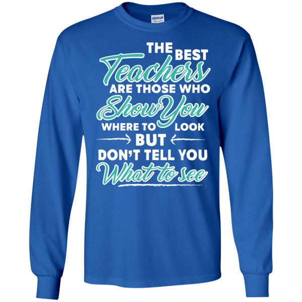 The Best Teachers are those who show you Ultra Cotton Tshirt - TeachersLoungeShop - 7