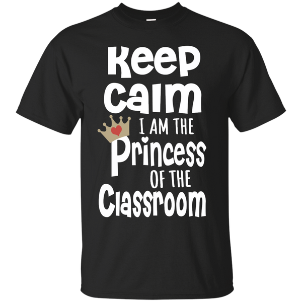 Keep Calm I am the Princess of the Classroom Cotton T-Shirt - TeachersLoungeShop - 2