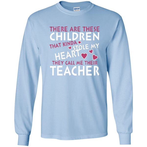 There are these Children that Kinda Stole My Heart They call Me Their Teacher LS Ultra Cotton Tshirt - TeachersLoungeShop - 6