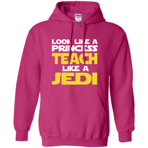 Look Like a Princess Teach Like a Jedi Pullover Hoodie 8 oz - TeachersLoungeShop - 7